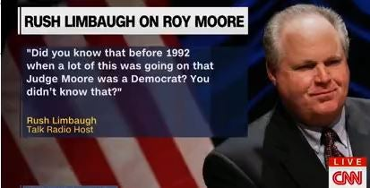 RushCNNMoore drive bys annoyed by my observation that roy moore was a democrat
