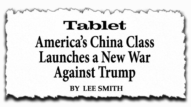 Lee Smith: The Establishment's Fear of Trump Is All About China